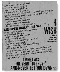 """I wish I was the verb ""to trust"" and never let you down."""