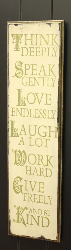 Inspirational Sign/Love Endlessly/Think   by TheGingerbreadShoppe, $29.95