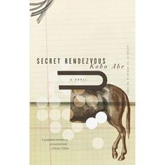 Amazon.co.jp: Secret Rendezvous (Vintage International): Kobo Abe