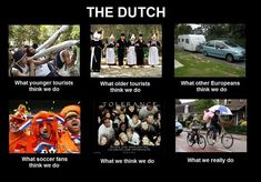 Ook wij Nederlanders ontsnappen niet aan internet meme What People Think I Do/What I Really Do. Bron: Stuff Dutch People Like