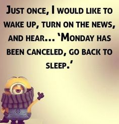 I Wish Monday Was Cancelled monday monday quotes happy monday monday humor i…