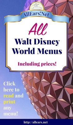 The ultimate collection of Disney World menus, with prices!   AllEars.net