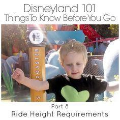 Love Our Disney: Disneyland 101 {Part 8} Height Requirements