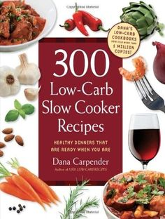 300 Low-Carb Slow Cooker Recipes: Healthy Dinners that are Ready When You Are [Dana Carpender] on . *FREE* shipping on qualifying offers. Ah, the wonders of a slow cooker. After a long, hard day you can walk in the door and the aroma of a hot Healthy Crockpot Recipes, Slow Cooker Recipes, Healthy Dinner Recipes, Low Carb Recipes, Cooking Recipes, Healthy Dinners, Crockpot Ideas, Ham Recipes, Cooking Food