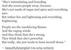 she burns, and those close to her flames will burn, whether she loves them or not.