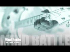New Songs - Chad Garber - Mind Battle (Original)
