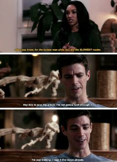 """You know, for the fastest man alive, you are the SLOWEST reader"" - Iris and Barry They are tv couple GOALS Superhero Shows, Superhero Memes, Supergirl Dc, Supergirl And Flash, Arrow Flash, Dc Comics, Flash Funny, Dc Tv Shows, Tv Shows Funny"