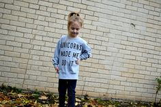 Boohoo.com Kidswear 'Unicorns Made Me Do It' Grey Sweater  http://www.mummyandthechunks.com/2016/11/review-boohoo-kids-range.html