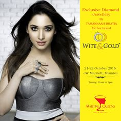 Hey Mumbai!!! Catch Bollywood and Tollywood Sensation Tamannah Bhatia's brand Wite & Gold Latest Collection exclusively at Martini Queens Exhibition at JW Marriott Hotel Mumbai Juhu from 11 Am to 7 Pm.   #WitenGold #TamannahBhatia #Jewelry #Dress #Style #Stylish #Expo #Model #Styles #Love #FashionJewelry #Luxury #DesignerJewelry #Design #Accessories #Beautiful #NewCollection #FashionLovers #Exhibition #Trend #Designer #Models #JWMarriottHotelMumbai