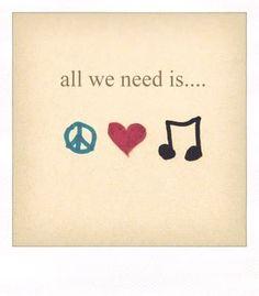 #peace. #love. #music.