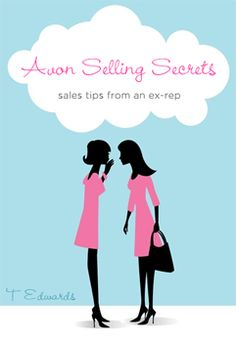 Selling Tips and Sales Secrets for Avon Representatives | Avon Selling Secrets