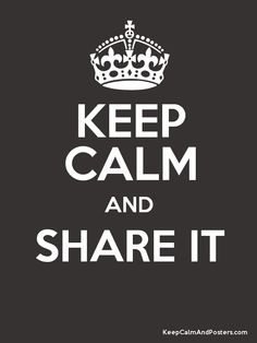 Keep Calm and SHARE IT  Poster