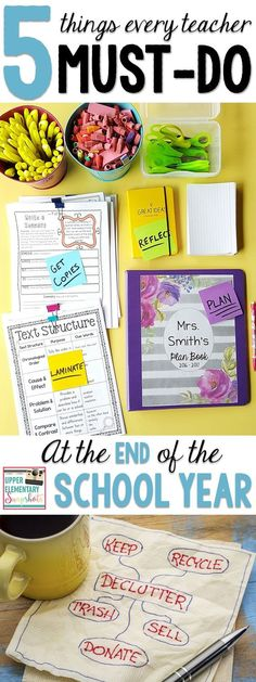 It's the End of the School Year! Now What? There are a few things every teacher MUST do at the End of the School Year. Read this blog post to find out! Classroom Organization is just the beginning.  Go to:  http://www.upperelementarysnapshots.com/2016/04/end-of-school-year-5-things-you-must-do.html