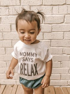 Mommy Says Relax Kids Tshirt Baby Shirts, Cute Shirts, Onesies, Friends Tv Show, Inspiration For Kids, Tv Shows, Relax, Free Shipping, Inspired