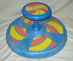70's toys: Sit 'n Spin....I always wanted one but my mom said it would make me throw-up ;(