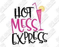 Hot Mess Express Bachelorette Party Cut File Set in SVG, EPS, DXF, JPEG, and PNG