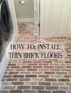Home Remodeling Tips How To Install Thin Brick Floors - excellent tutorial and tips on applying the thinset grout - via Cedar Lane Farmhouse - How to install thin brick floors Brick Pavers, Brick Flooring, Kitchen Flooring, Laminate Flooring, Brick Floors In Kitchen, Brick Tile Floor, Flooring Ideas, Laundry Room Floors, Diy Flooring