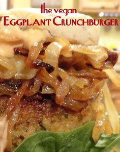 The Vegan Eggplant Crunchburger #MeatlessMonday