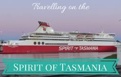 Inside the Spirit of Tasmania review, including cabins, our experience, Spirit of Tasmania costs, Spirit of Tasmania day sailing, eating, with kids etc