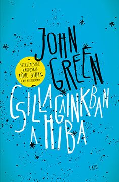 Csillagainkban a hiba by John Green - Books Search Engine Divergent Funny, Divergent Quotes, White Books, Red Books, Augustus Waters, John Green Books, City Of Bones, The Infernal Devices, Film Books