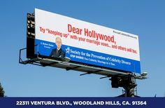 In LA, Man Puts Up Billboards Urging Celebrities To Stop Getting Divorces - via @DesignTAXI Crew #OOH