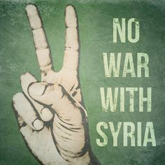 No war with Syria | Anonymous ART of Revolution