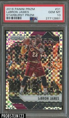2016-17 Panini Prizm Starburst #31 LeBron James Cavaliers PSA 10 GEM MINT #LeBronJames #PSA10 #sportscards