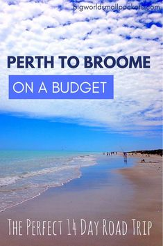 Perth to Broome on a Budget // The Perfect 14 Day Road Trip If you're looking to undertake the West Australian trip of a lifetime, here Perth to Broome on a Budget // The Perfect 14 Day Road Trip Itinerary {Big World Small Pockets} Western Australia, Australia Travel, Lonely Planet, Holiday Destinations, Travel Destinations, Australia Destinations, Outback Australia, Australian Road Trip, Parks