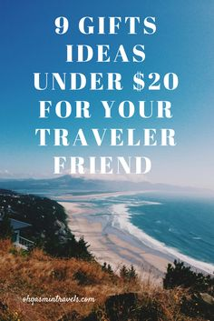 Friends and families of travelers, here's a list you can't go wrong with when it comes to finding travel gifts for your traveler friend! Gift Ideas Traveler