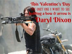 Based on the latest The Walking Dead spoilers, Daryl Dixon's death in Season 6 may seem unlikely, but if The Walking Dead Season 7 focuses on the Saviors and a new villain named Negan then . Walking Dead Season 6, Walking Dead Tv Series, Fear The Walking Dead, The Boondock Saints, Daryl Dixon, Daryl Twd, Norman Reedus, Daryl's Crossbow, Valentines Day Memes