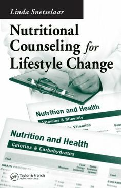 Nutritional Counseling for Lifestyle Change by Snetselaar. $28.62. 168 pages. Publisher: CRC Press; 1 edition (May 7, 2012)
