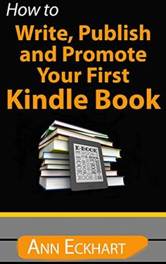 How To Write, Publish & Promote Your First Kindle Book (2... https://www.amazon.com/dp/B00OBXS978/ref=cm_sw_r_pi_dp_x_XBVCybS1RWJ82