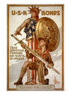 U*S*A Bonds - Third Liberty Loan Campaign - Boy Scouts of America Weapons for liberty (J. Leyendecker, U*S*A Bonds - Third Liberty Loan Campaign - Boy Scouts of America Weapons for liberty, Library of Congress. Retro Poster, Poster Vintage, Vintage Artwork, Us History, American History, History Teachers, American Flag, History Classroom, Teaching History