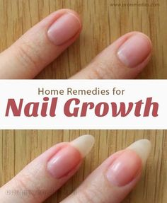 Home remedy For Nail Growth