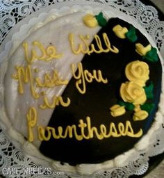 I love Cake Wrecks - seriously? I would give anything to see these people's faces when they pick up these cakes! Cake Wrecks, Take The Cake, Love Cake, Cakes Gone Wrong, Cake Disasters, Bad Cakes, Cake Writing, Funny Cake, You Had One Job