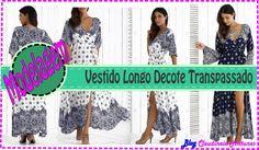 Vestido Longo Decote Transpassado, aula de modelagem onde você vai aprender como fazer o molde com tutorial em vídeo e fotos
