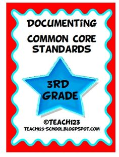 3rd GRADE COMMON CORE STANDARDSMake your life easier with this documenting packet. The packet includes: *Language Arts Teacher checklist*...