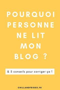 Pourquoi personne ne lit mon blog ?