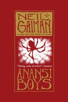 I really did enjoy American Gods, so when I noticed Anansi Boys by Neil Gaiman (ISBN 0060515198; 384p.; Goodreads) marked as second book, I had to take it. But this one lacked the charm American Go…