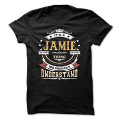 JAMIE .Its a JAMIE Thing You… Cool JAMIE Name T Shirt ⓛⓞⓥⓔ