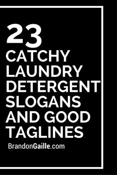 Catchy Laundry Detergent Slogans and Good Taglines