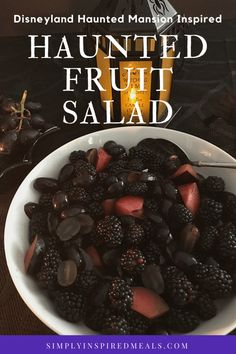 Haunted Mansion Fruit Salad ~ Simply Inspired Meals Simple dark fruit salad, perfect for your Haunted Mansion celebration. Halloween Dinner, Theme Halloween, Halloween Food For Party, Holidays Halloween, Halloween Treats, Diy Halloween, Halloween Fruit Salad, Halloween Halloween, Halloween Recipe