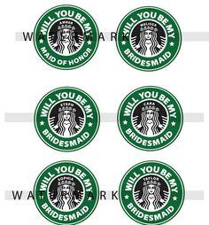 Custom Listing for 1 Starbucks Sticker Be my Bridesmaid Be