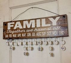 Birthday Board - Family Together We Have It All - Brown w/ White Letters