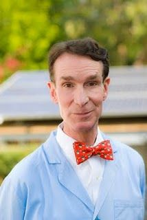 Bill Nye - my kids used to love his show