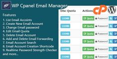 Hezecom Cpanel Email Manager - WordPress Plugin by hezecom WP Cpanel Email Manager is a WordPress Plugin which perform cpanel operations without having to login to your cpanel. It enables you to easily create email, list all emails accounts, change email passwords, edit quota and more. Ma