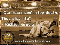 Fear does.... Rickson Gracie