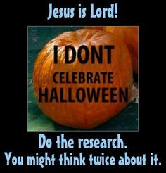 Halloween is a pagan holiday promoting Satanism, idolatry, witchcraft, sorcery, necromancy, and the occult. None of these things should exist in the life of a Christian! They are spiritually dangerous, and should be avoided at all costs. Learn Spanish with Bible: http://learnspanishthroughbible.blogspot.com  Try it, practice it and happy learning. Blessings.