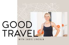 Barre3 founder Sadie Lincoln votes yes. The jet-setting wellness exec shares her…