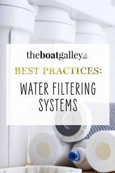 Bad-tasting water from your boat's tank?  Filter it!  Three suggested ways to do it, with the pros and cons of each. #TheBoatGalley #liveaboard Boat Projects, Easy Projects, Boating Tips, Boat Battery, Living On A Boat, Wind Power, Keep It Cleaner, Filters, Water